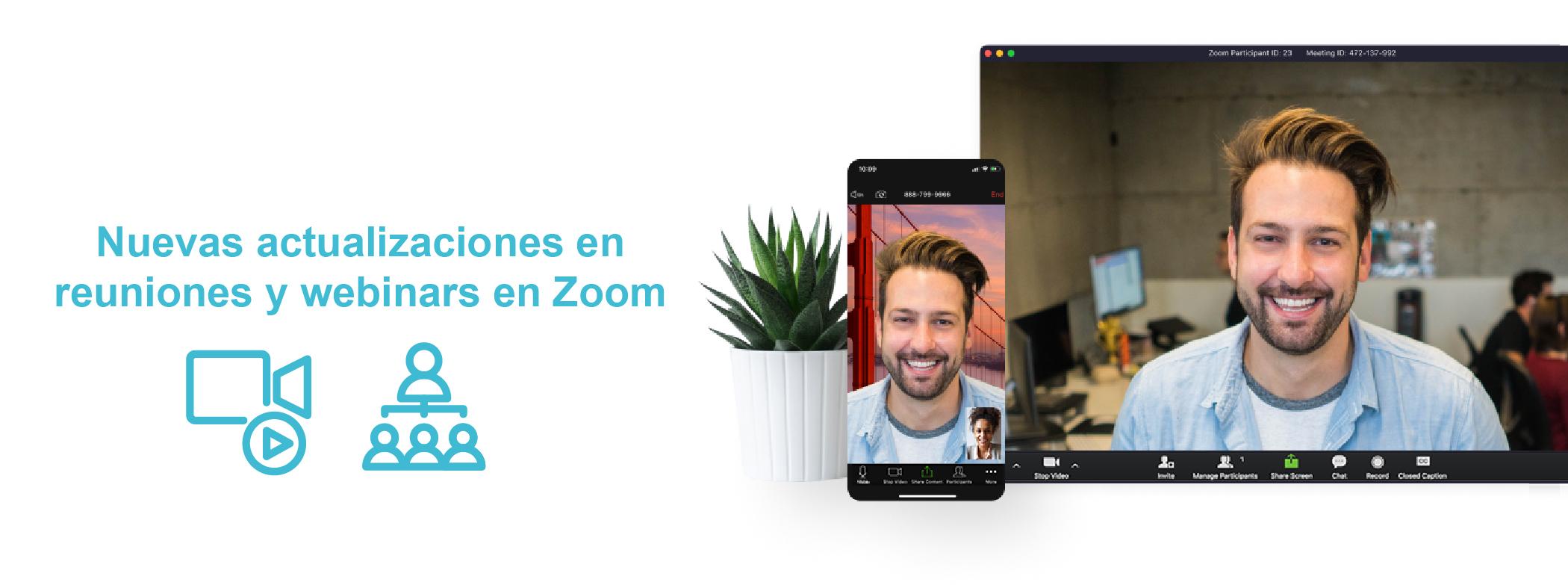 Nuevas actualizaciones en reuniones y webinars en Zoom